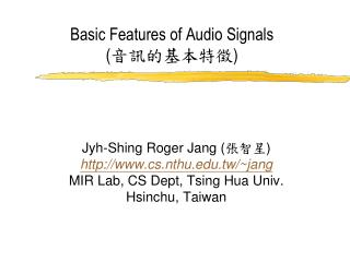Basic Features of Audio Signals ( 音訊的基本特徵 )