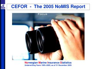 CEFOR  -  The 2005 NoMIS Report