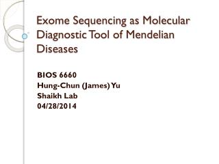 Exome Sequencing as Molecular Diagnostic Tool of Mendelian Diseases