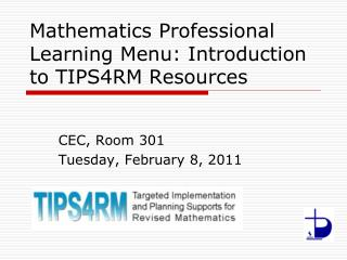 Mathematics Professional Learning Menu: Introduction to TIPS4RM Resources
