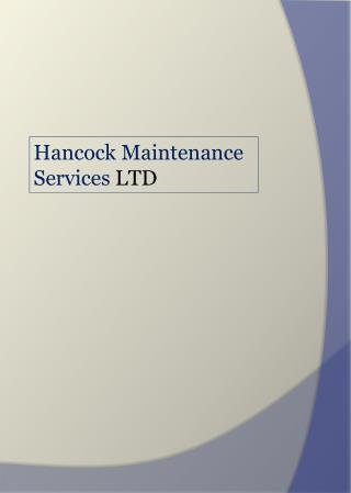Hancock Maintenance Services LTD