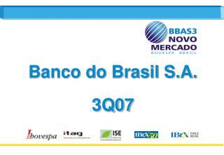 Banco do Brasil S.A. 3Q07