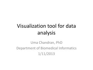 Visualization tool for data analysis