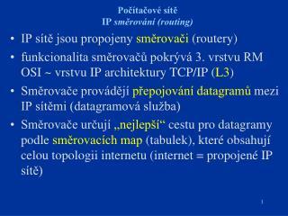Počítačové sítě IP  směrování (routing)