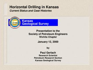 Horizontal Drilling in Kansas Current Status and Case Histories