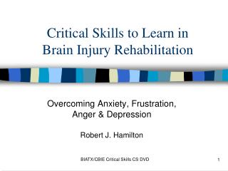 Critical Skills to Learn in Brain Injury Rehabilitation