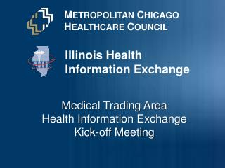 M ETROPOLITAN  C HICAGO H EALTHCARE  C OUNCIL