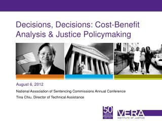 Decisions, Decisions: Cost-Benefit Analysis & Justice Policymaking