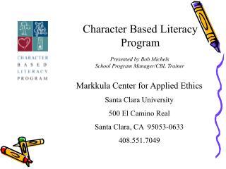 Character Based Literacy Program