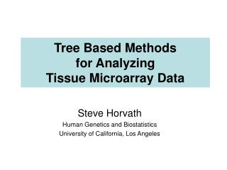 Tree Based Methods for Analyzing  Tissue Microarray Data