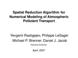 Spatial Reduction Algorithm for Numerical Modeling of Atmospheric Pollutant Transport