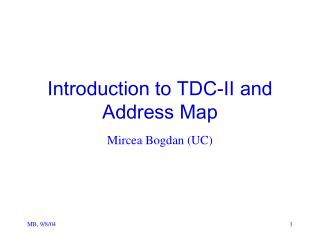 Introduction to TDC-II and Address Map