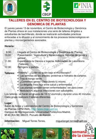 El jueves  jueves 13 de noviembre, el Centro de Biotecnología y Genómica