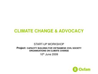 CLIMATE CHANGE & ADVOCACY