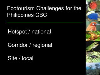 Ecotourism Challenges for the Philippines CBC