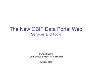 The New GBIF Data Portal Web  Services and Tools