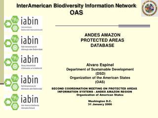 InterAmerican Biodiversity Information Network OAS