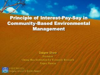 Principle of Interest-Pay-Say in  Community-Based Environmental Management