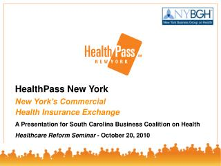 HealthPass New York New York's Commercial  Health Insurance Exchange