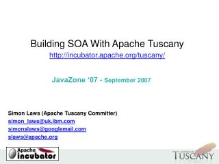 Building SOA With Apache Tuscany incubator.apache/tuscany/