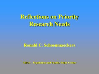 Reflections on Priority Research Needs
