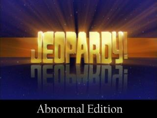 Abnormal Edition