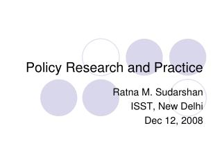 Policy Research and Practice