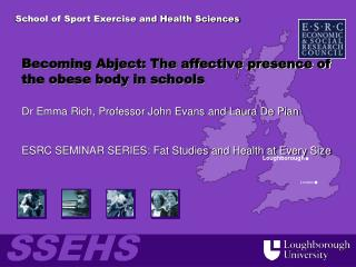 Becoming Abject: The affective presence of the obese body in schools