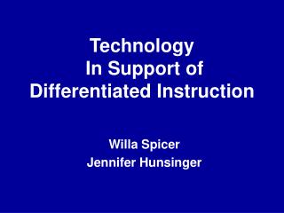 Technology  In Support of Differentiated Instruction