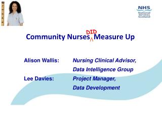 Community Nurses Measure Up