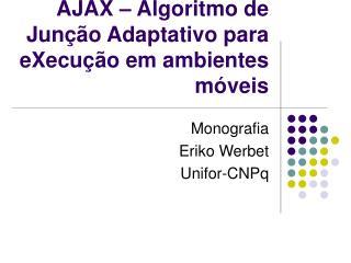 AJAX – Algoritmo de Junção Adaptativo para eXecução em ambientes móveis