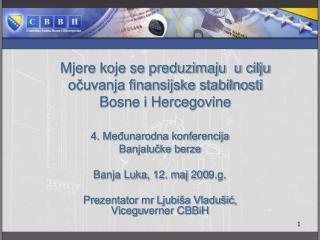 Mjere koje se preduzimaju  u cilju očuvanja finansijske stabilnosti  Bosne i Hercegovine