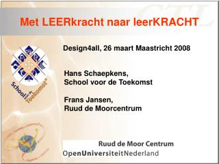 Design4all, 26 maart Maastricht 2008