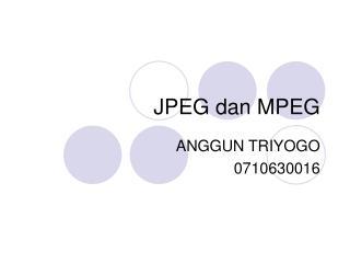 JPEG dan MPEG