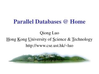 Parallel Databases @ Home