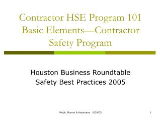 Contractor HSE Program 101 Basic Elements Contractor Safety Program