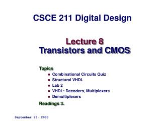 Lecture 8 Transistors and CMOS
