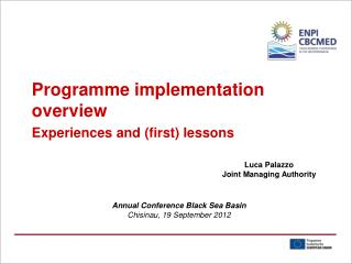 Programme implementation overview Experiences and (first) lessons