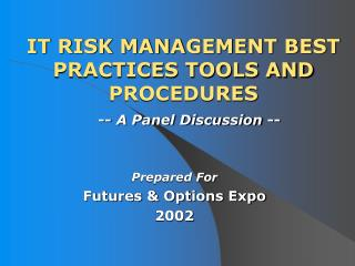 IT RISK MANAGEMENT BEST PRACTICES TOOLS AND PROCEDURES