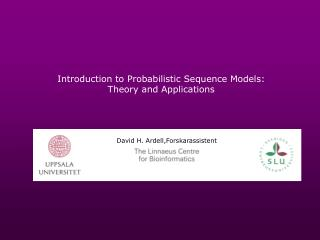 Introduction to Probabilistic Sequence Models: Theory and Applications