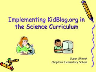 Implementing KidBlog in the Science Curriculum
