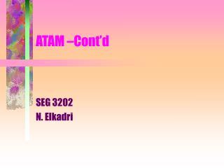 ATAM –Cont'd