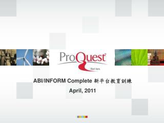 ABI/INFORM Complete  ??????? April, 2011