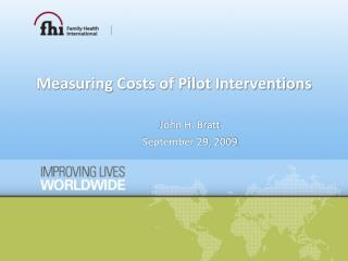 Measuring Costs of Pilot Interventions