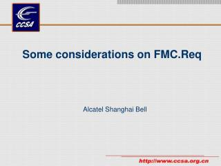 Some considerations on FMC.Req