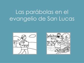 Las par�bolas en el evangelio de San Lucas