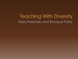 Teaching With Diversity