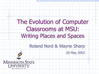 The Evolution of Computer Classrooms at MSU: Writing Places and Spaces
