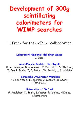 Development of 300g scintillating calorimeters for WIMP searches
