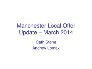 Manchester Local Offer Update – March 2014